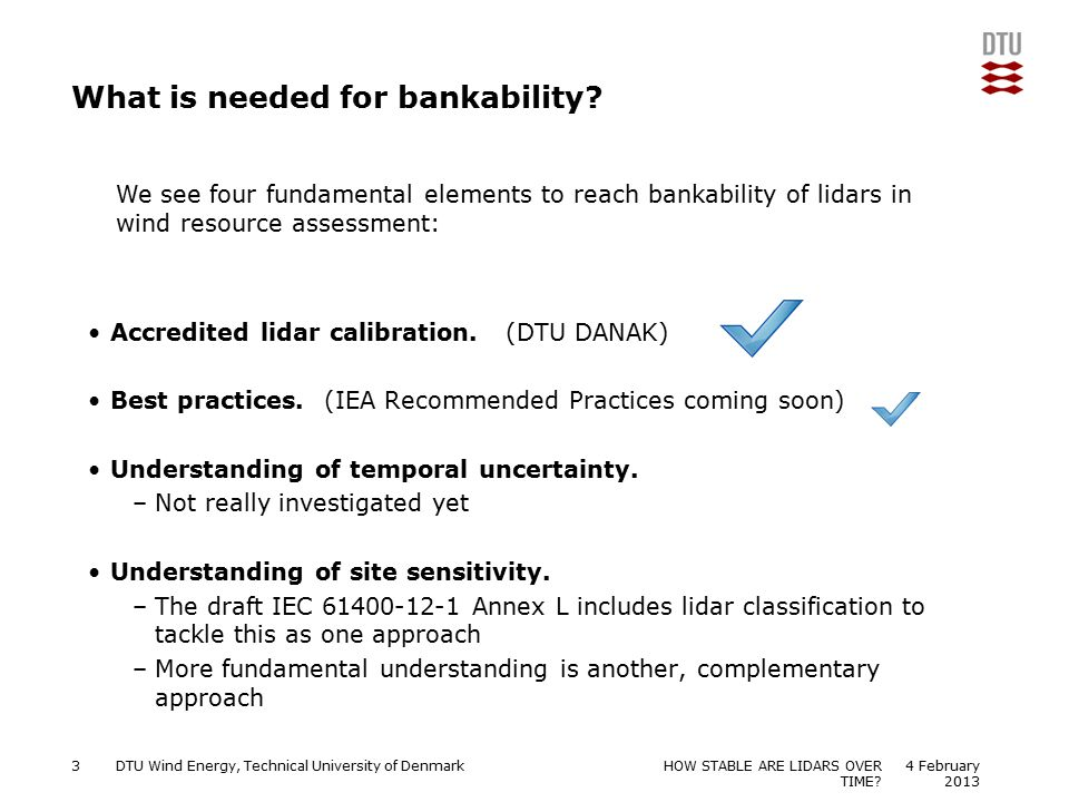 What is needed for bankability