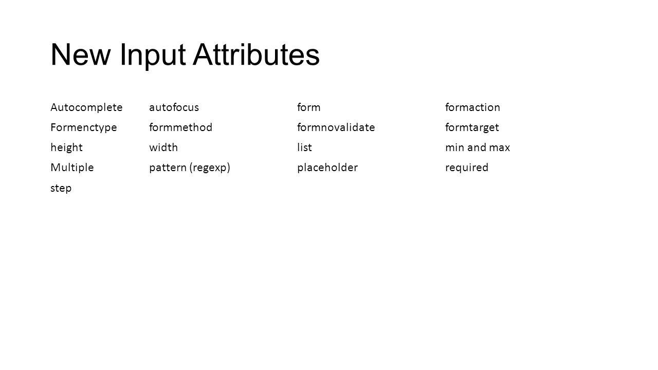 New Input Attributes