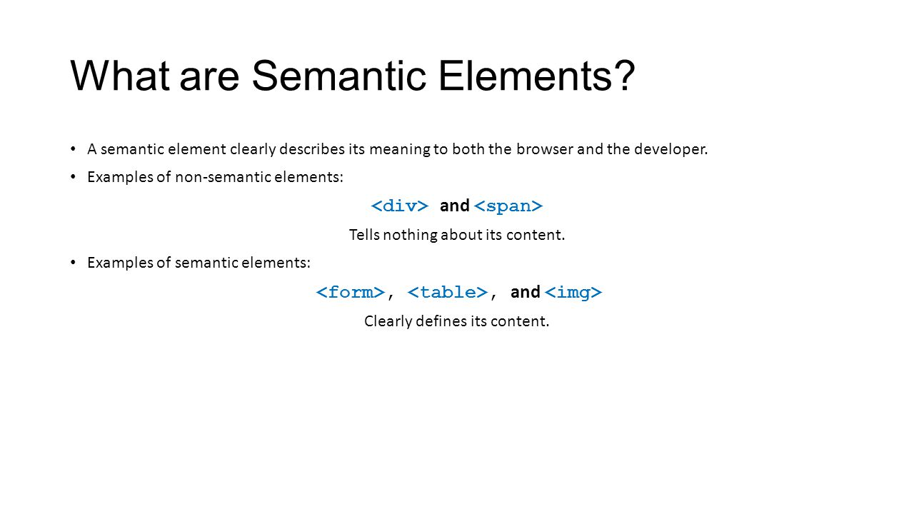 What are Semantic Elements