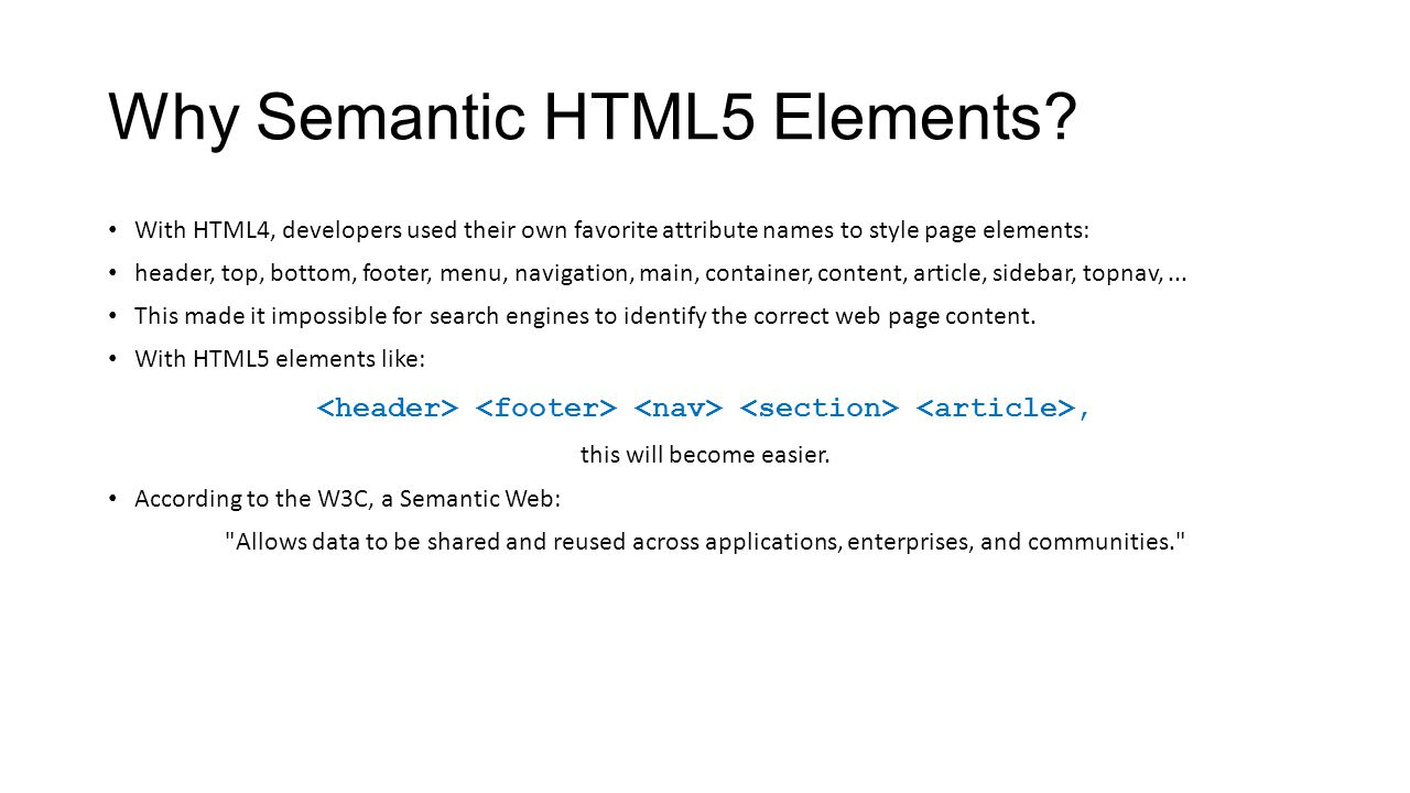 Why Semantic HTML5 Elements