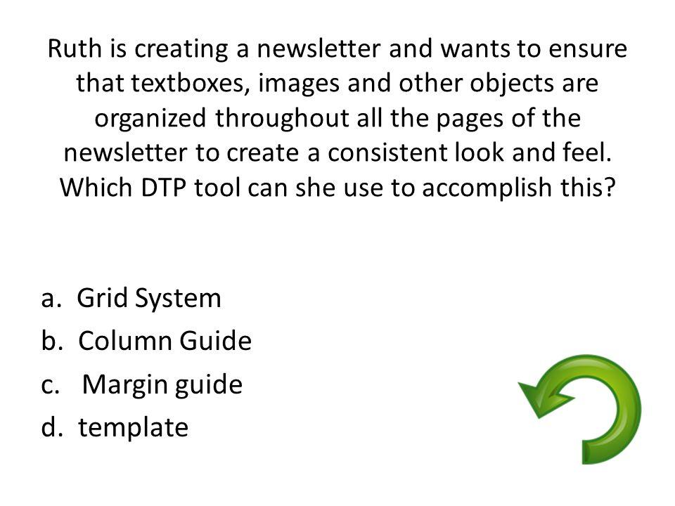 a. Grid System b. Column Guide c. Margin guide d. template