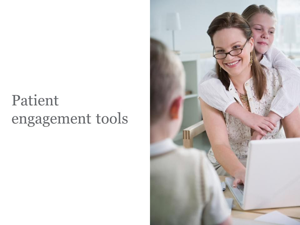 Patient engagement tools