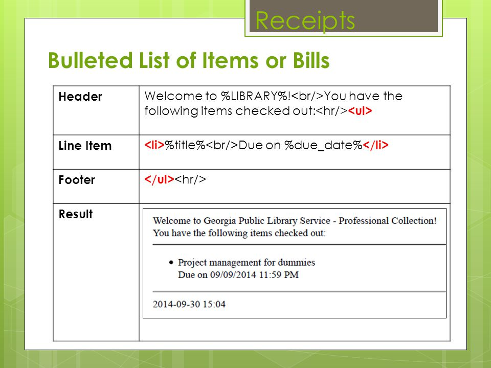 Receipts Bulleted List of Items or Bills Header