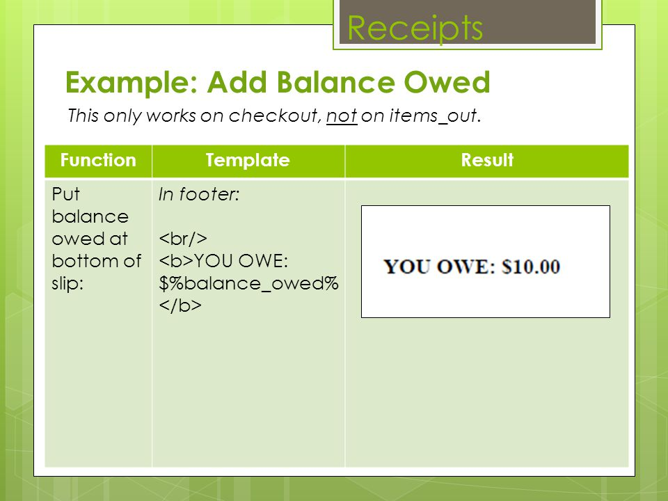 Receipts Example: Add Balance Owed