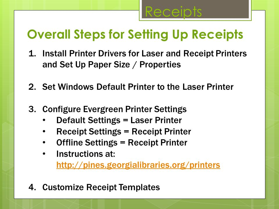 Receipts Overall Steps for Setting Up Receipts
