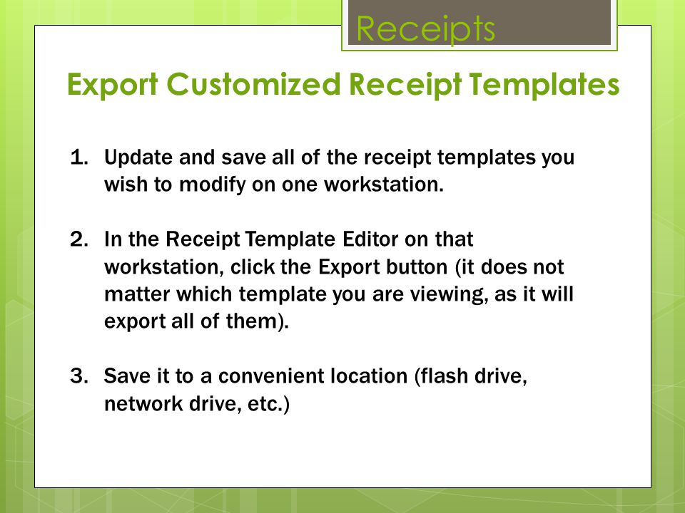 Receipts Export Customized Receipt Templates