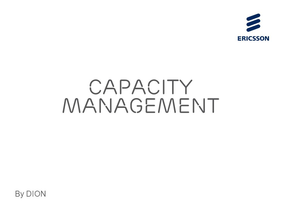 Capacity Management By DION