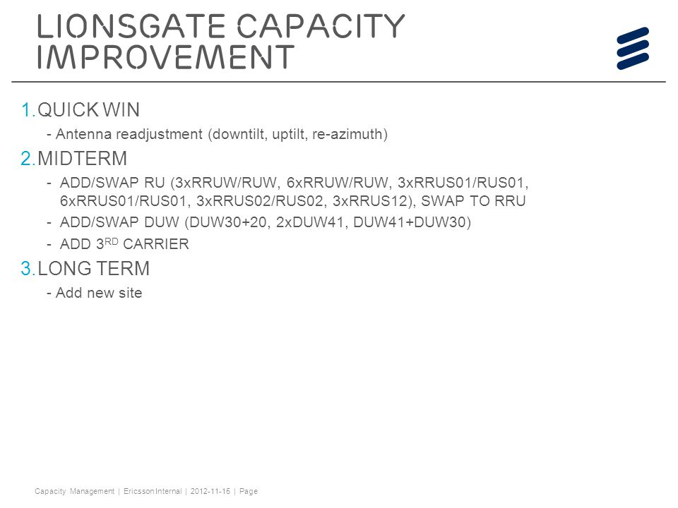 Lionsgate capacity improvement