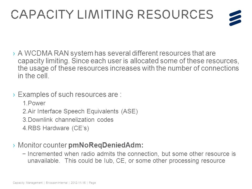 Capacity limiting resources