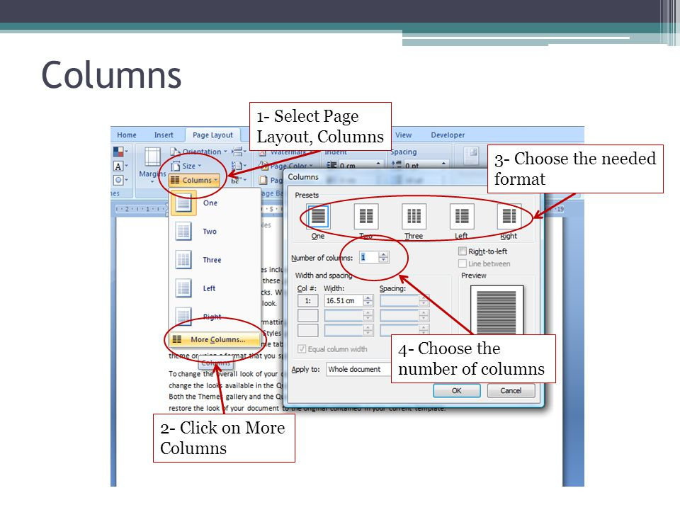 Columns 1- Select Page Layout, Columns 3- Choose the needed format