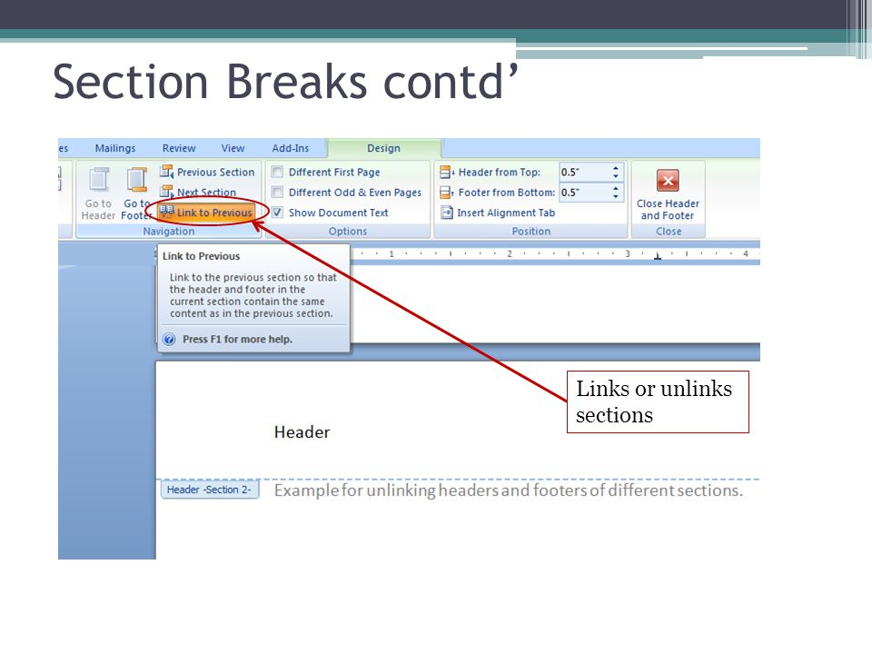 Section Breaks contd' Links or unlinks sections