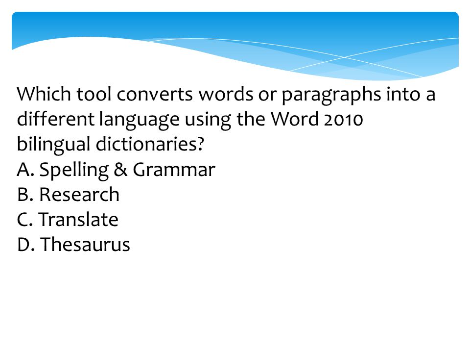 Which tool converts words or paragraphs into a different language using the Word 2010 bilingual dictionaries