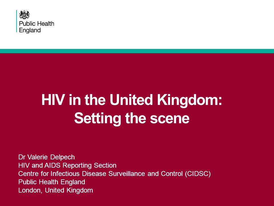 HIV in the United Kingdom: Setting the scene