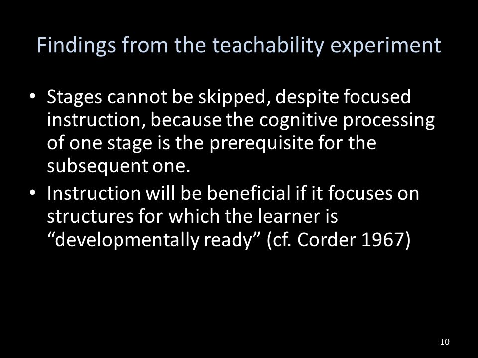 Findings from the teachability experiment