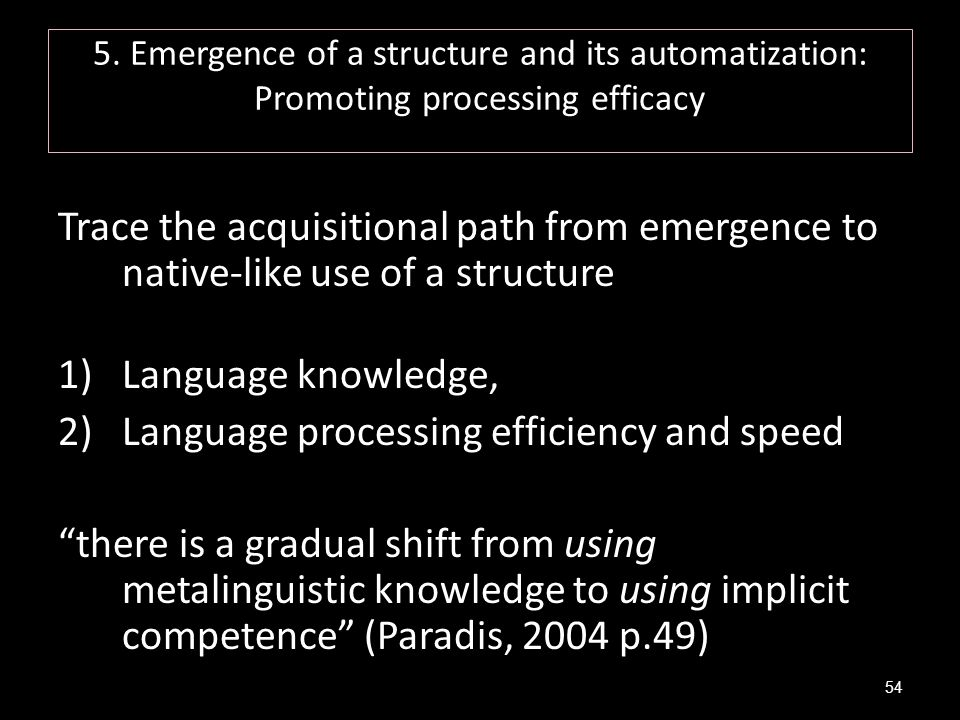 Language processing efficiency and speed