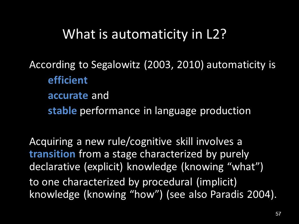 What is automaticity in L2
