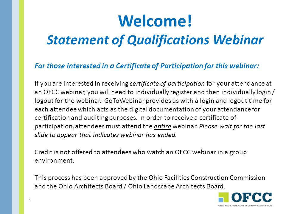 Welcome! Statement of Qualifications Webinar