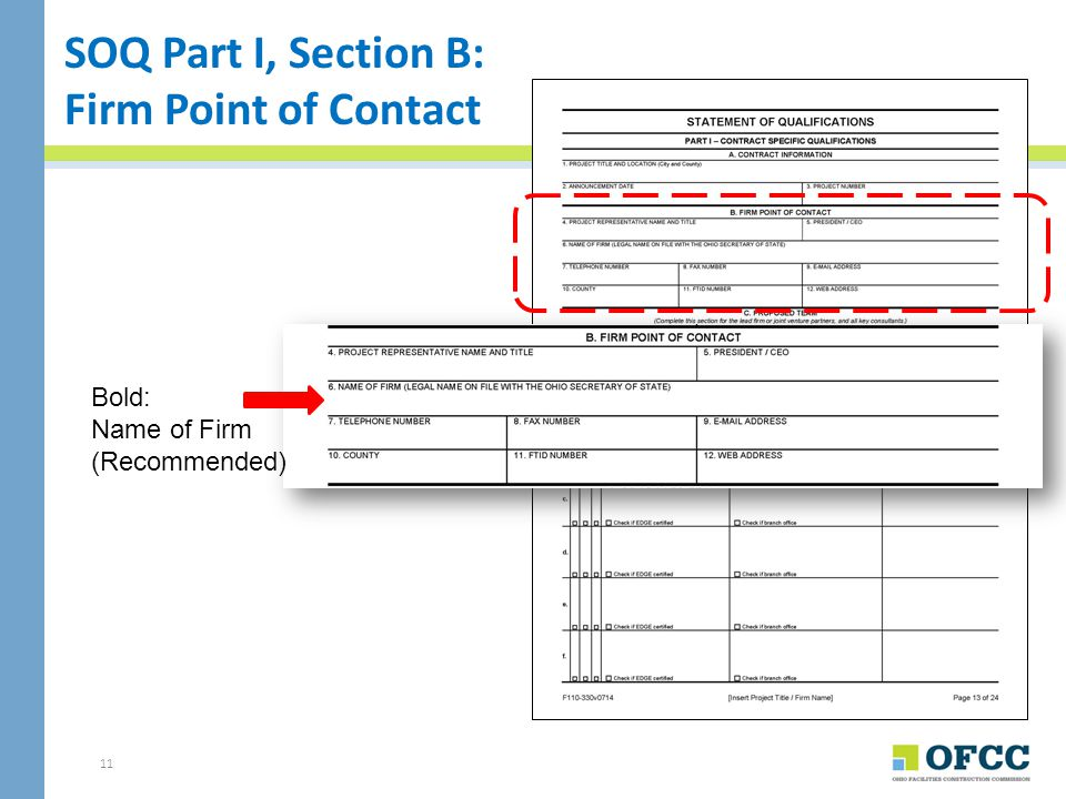 SOQ Part I, Section B: Firm Point of Contact Bold: Name of Firm