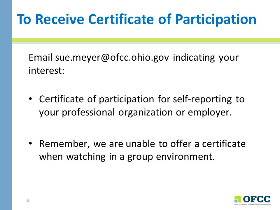 To Receive Certificate of Participation