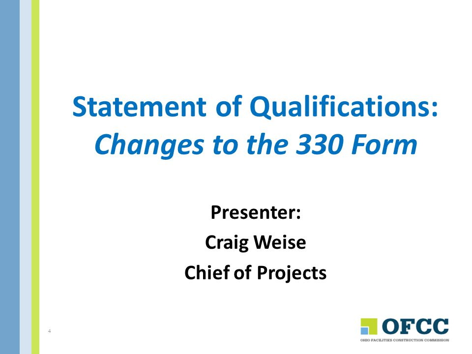 Statement of Qualifications: Changes to the 330 Form