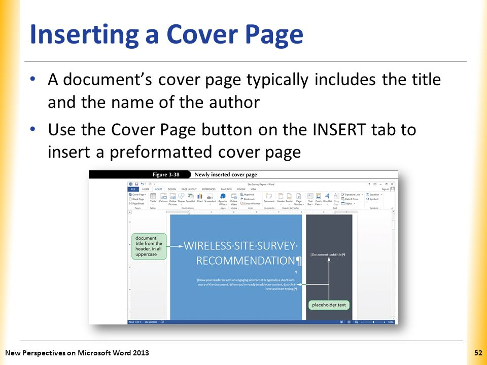 Inserting a Cover Page A document's cover page typically includes the title and the name of the author.
