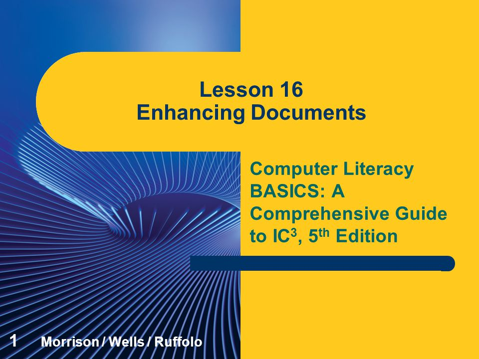 Lesson 16 Enhancing Documents