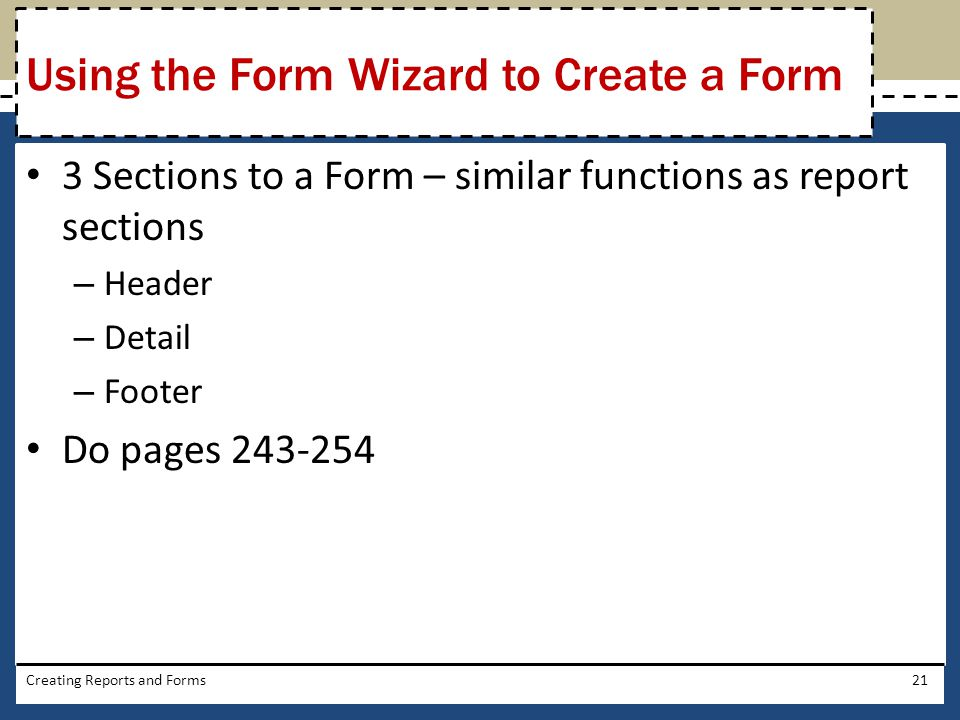 Using the Form Wizard to Create a Form