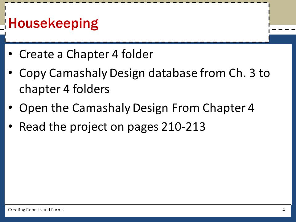 Housekeeping Create a Chapter 4 folder
