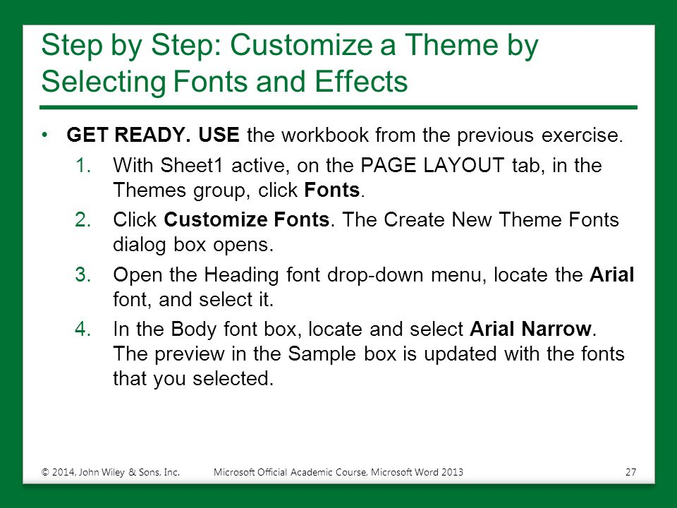Step by Step: Customize a Theme by Selecting Fonts and Effects