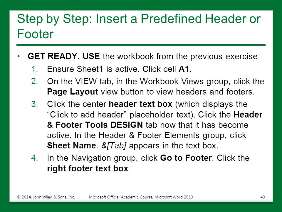 Step by Step: Insert a Predefined Header or Footer