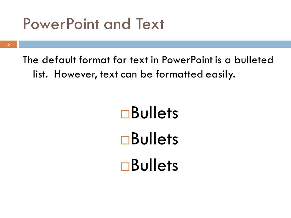 Bullets PowerPoint and Text