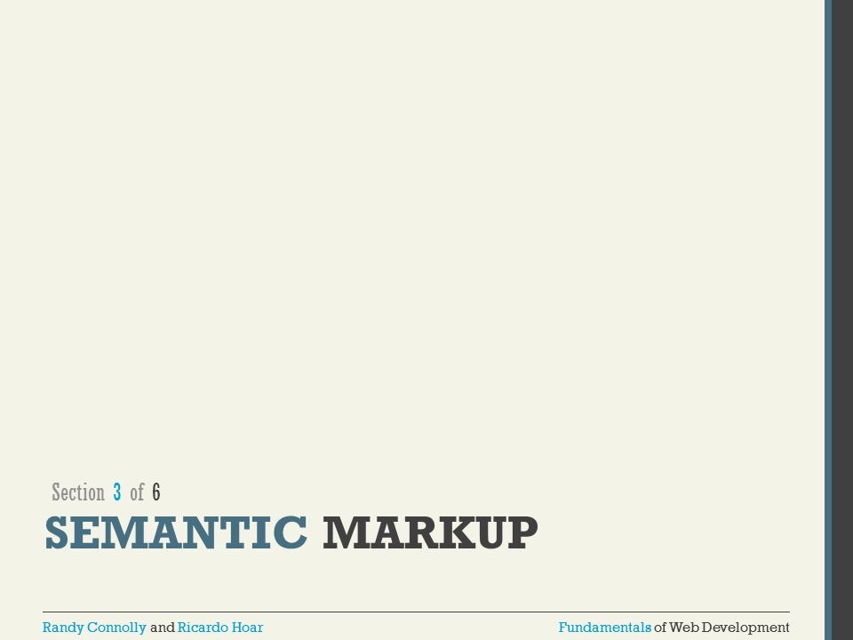 Section 3 of 6 SEMANTIC MARKUP