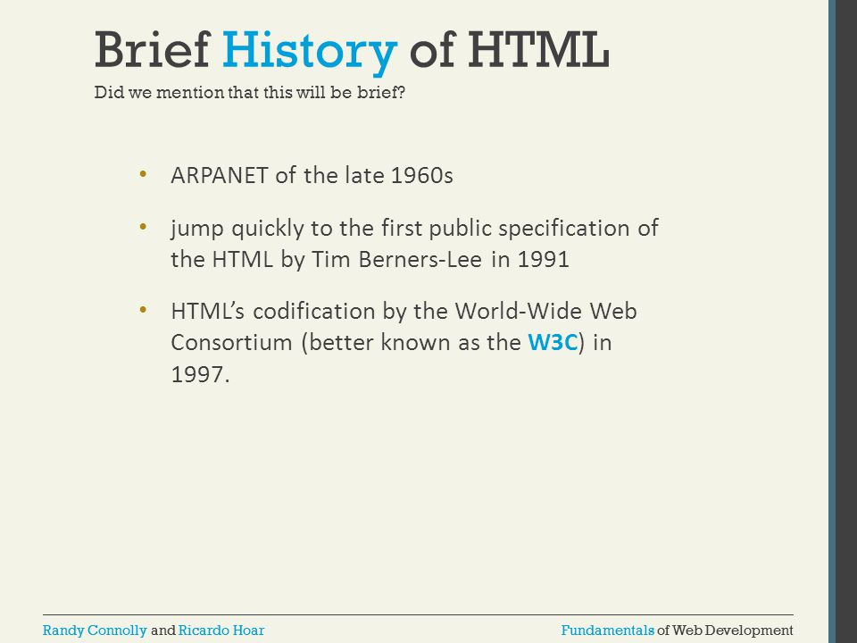 Brief History of HTML ARPANET of the late 1960s