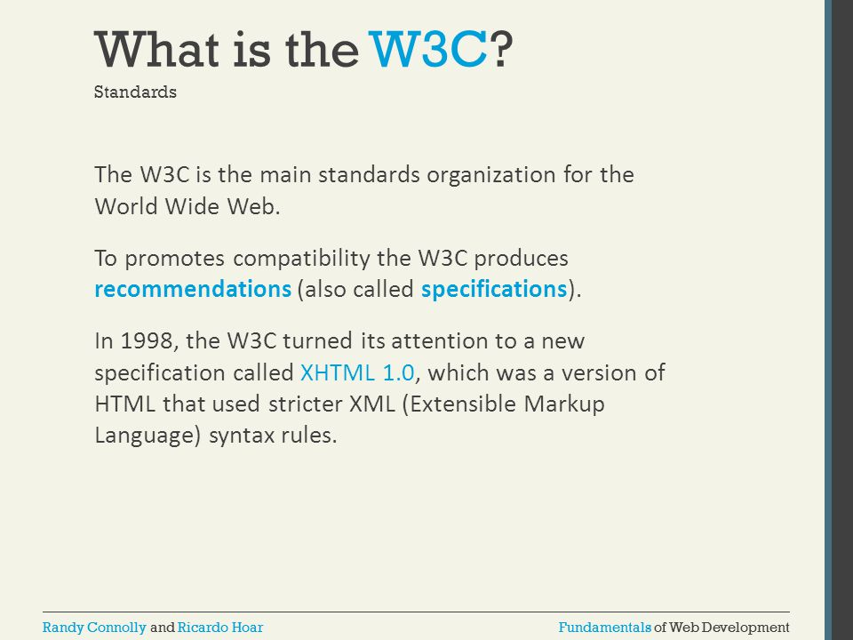 What is the W3C Standards.