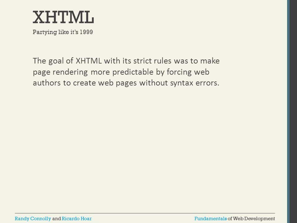 XHTML Partying like it's 1999.