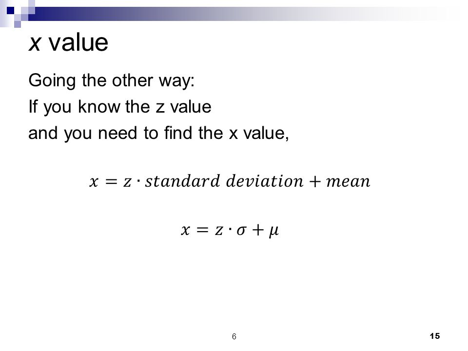 x value Going the other way: If you know the z value