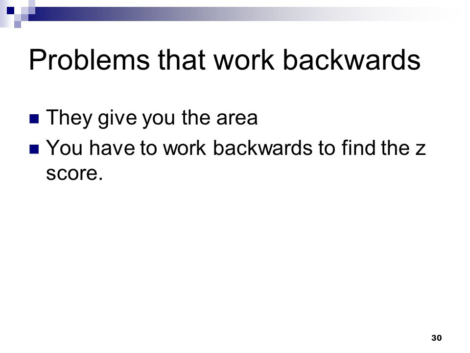 Problems that work backwards