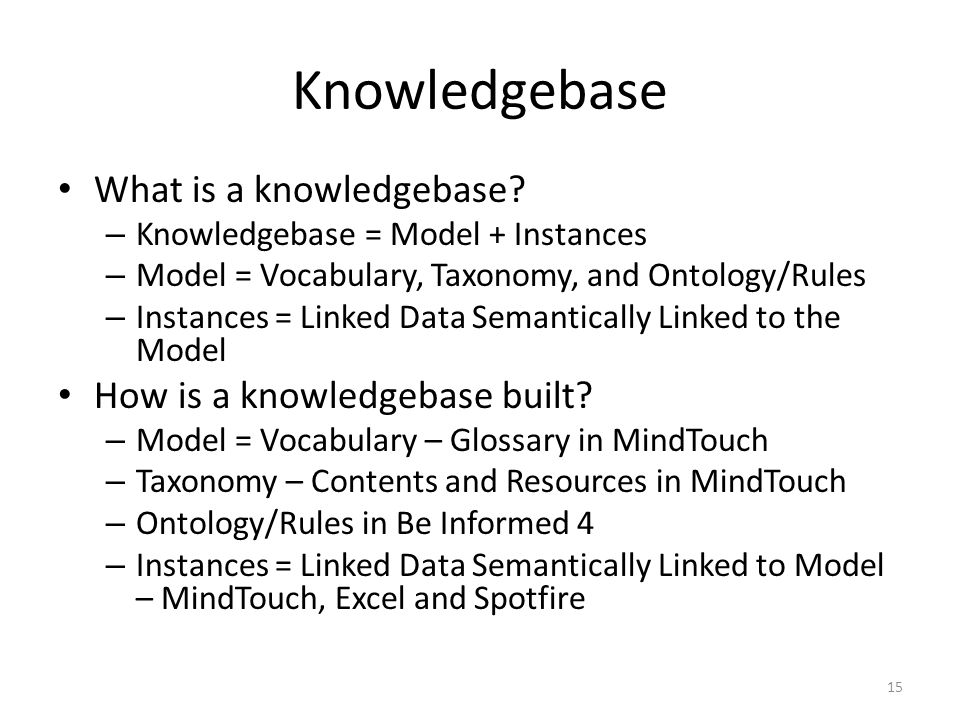Knowledgebase What is a knowledgebase How is a knowledgebase built