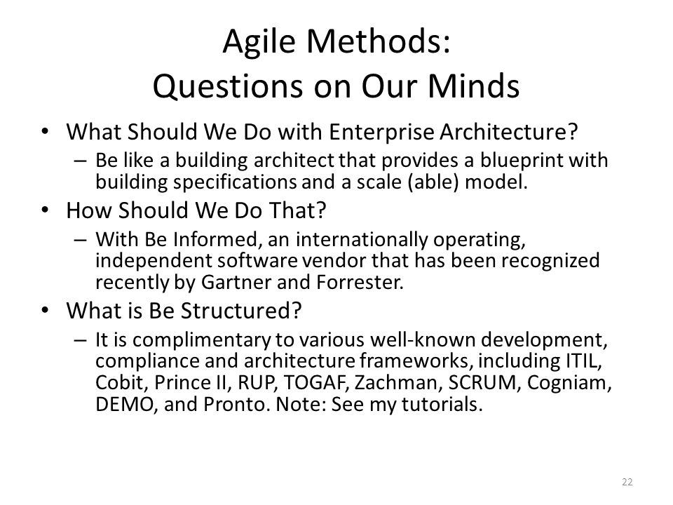 Agile Methods: Questions on Our Minds