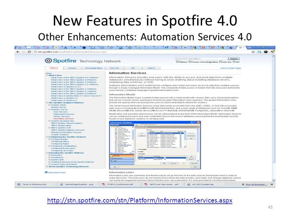 New Features in Spotfire 4.0 Other Enhancements: Automation Services 4.0