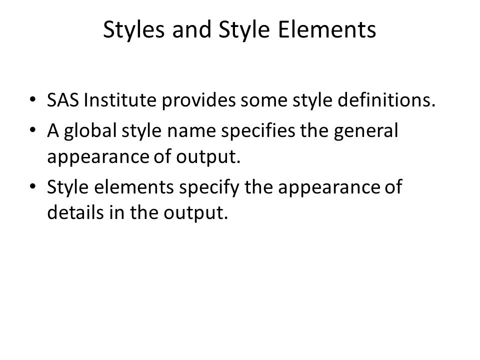 Styles and Style Elements