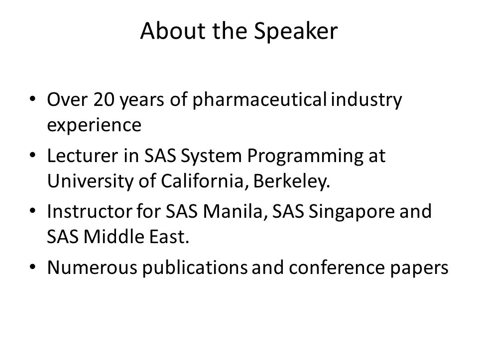 About the Speaker Over 20 years of pharmaceutical industry experience