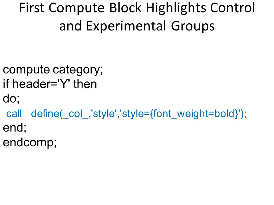 First Compute Block Highlights Control and Experimental Groups