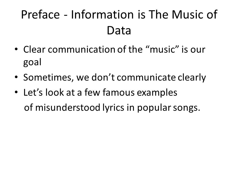 Preface - Information is The Music of Data