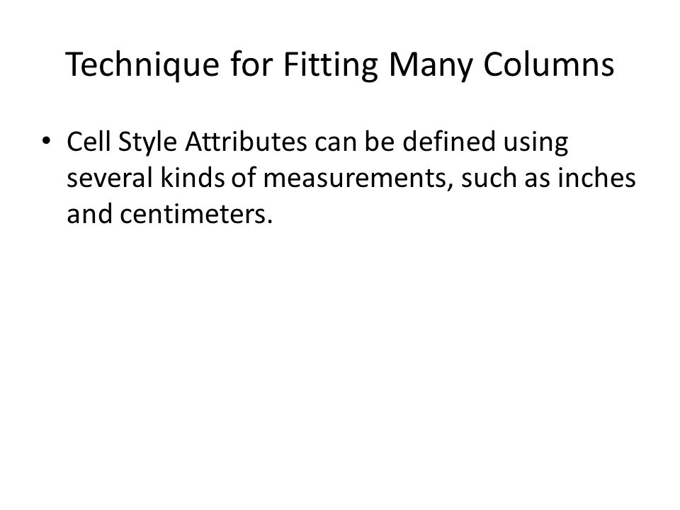 Technique for Fitting Many Columns