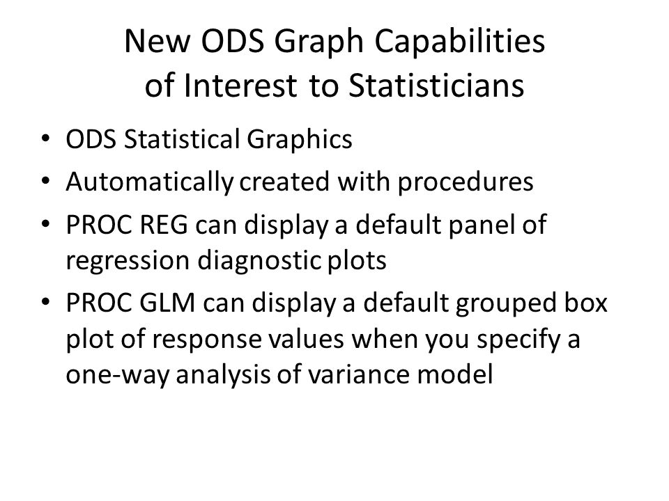 New ODS Graph Capabilities of Interest to Statisticians