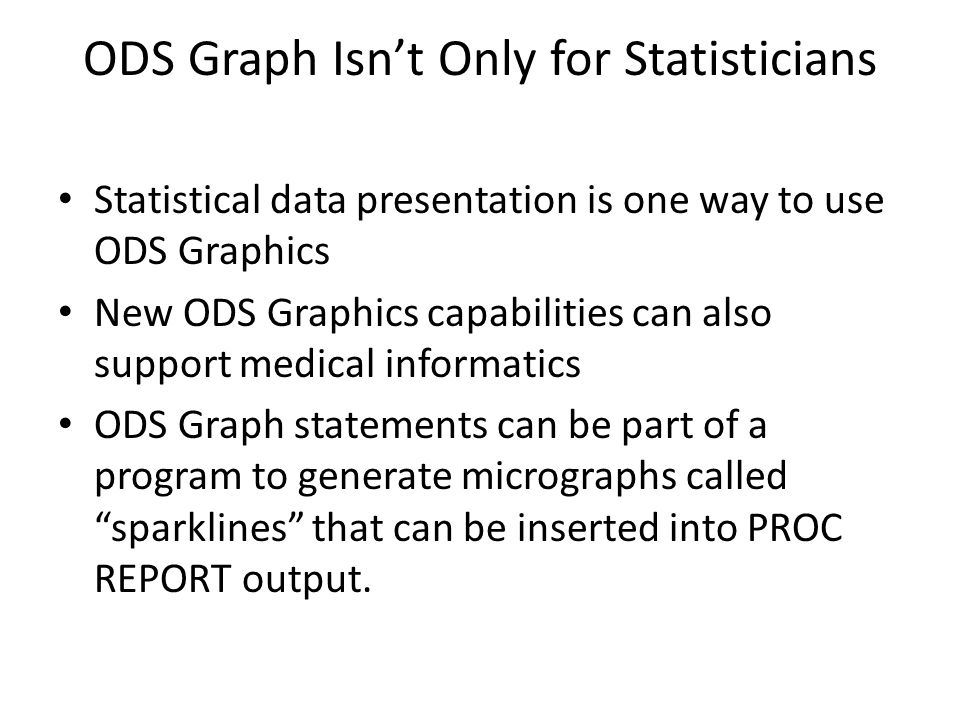 ODS Graph Isn't Only for Statisticians