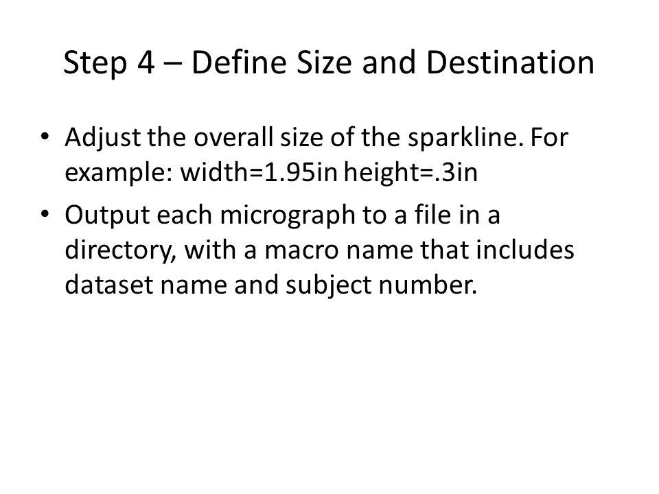 Step 4 – Define Size and Destination