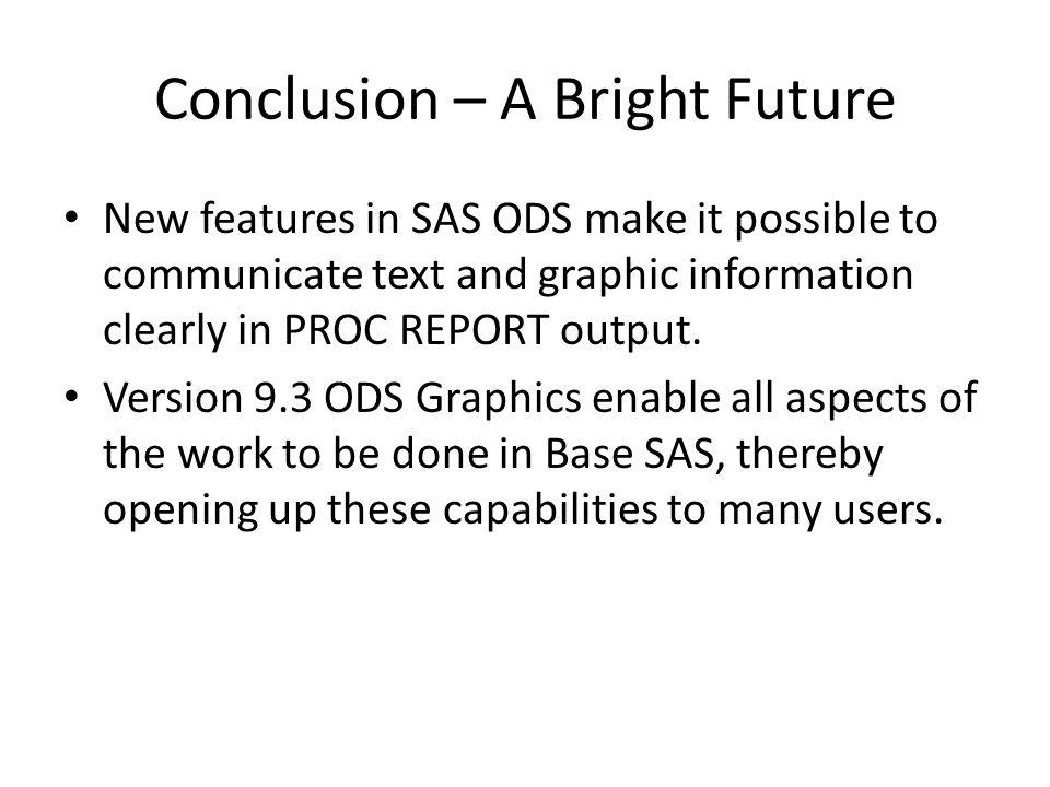 Conclusion – A Bright Future