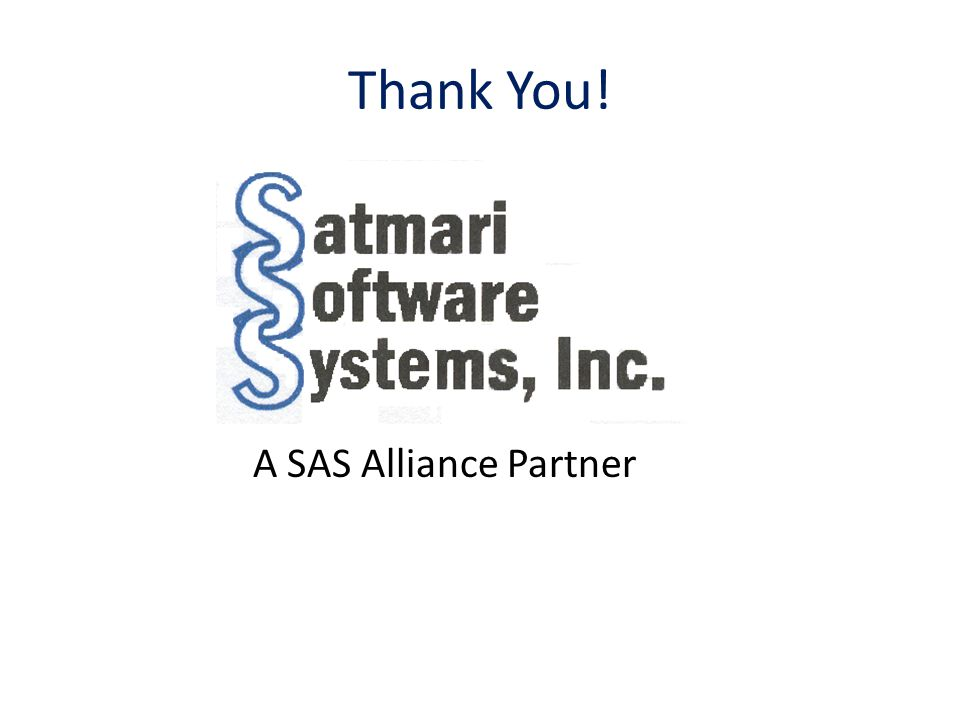 Thank You! A SAS Alliance Partner